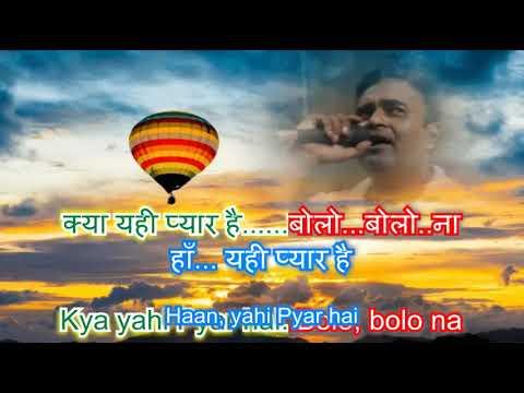 kya yahi pyar hai karaoke only for male singers by Rajesh Gupta