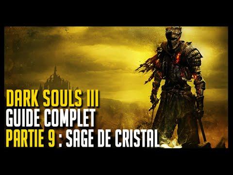 Guide Dark Souls 3 - Partie 9 : Sage de cristal - Hoos Gaming
