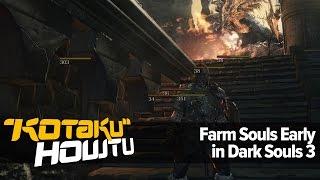 How To Farm Souls Early On In Dark Souls 3