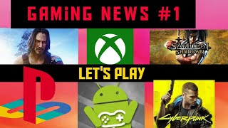 new gaming news this week of playstion ,xbox,pc , android and ios #gamingnews #Cyberpunk 2077  #ep 1