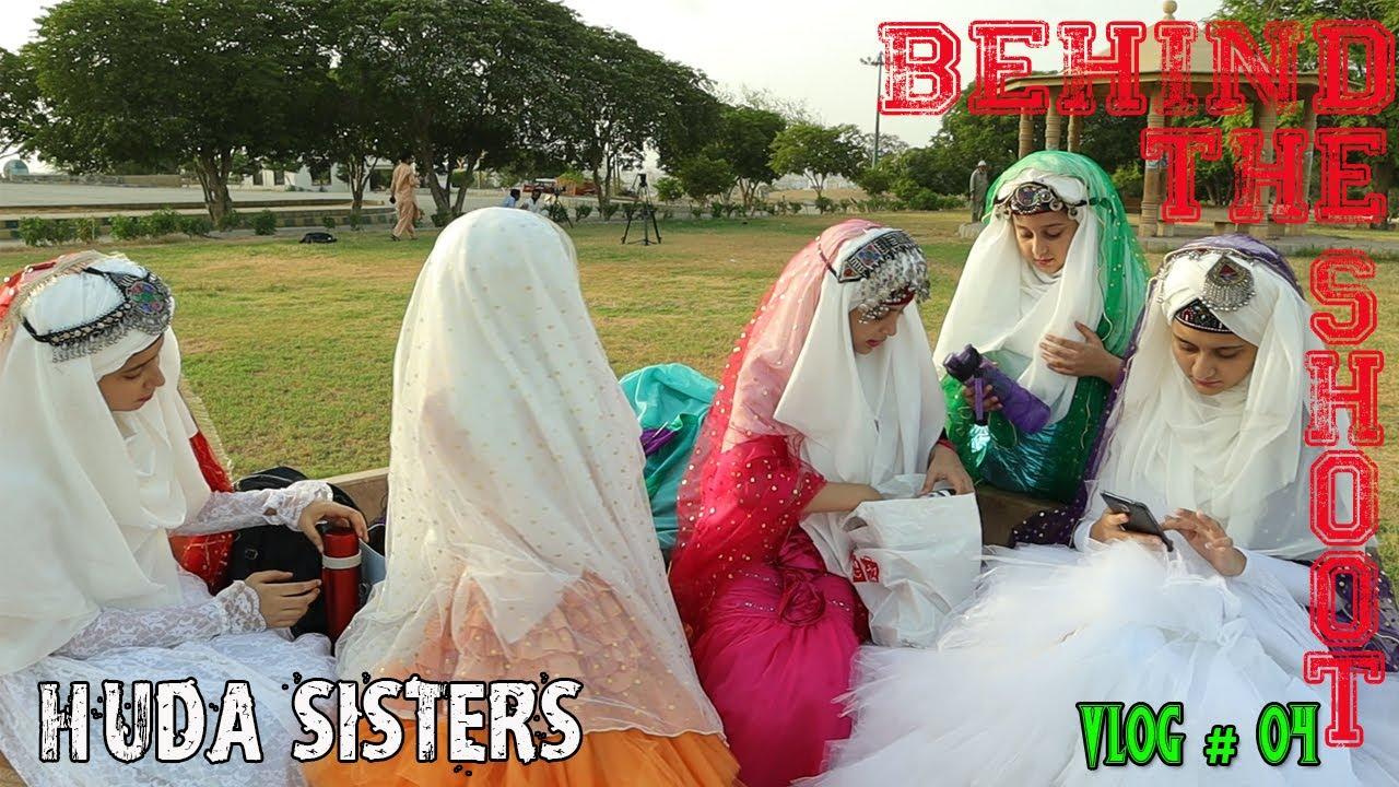 Behind the shoot | HAMD E BARI TALA | LAILAHAILLAH | Huda Sisters | VLOG # 4 | Huda Sisters Official
