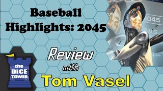 Baseball Highlights: 2045 Review - with Tom Vasel