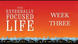 The Externally Focused Life - Week 3 Promo