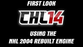 First Look: CHL Mod for NHL 2004