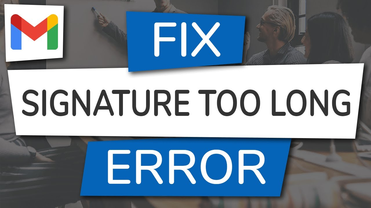 email signature too long in gmail
