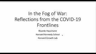 In the Fog of War: Reflections from the COVID-19 Frontlines