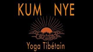 Yoga tibétain Kum Nyé