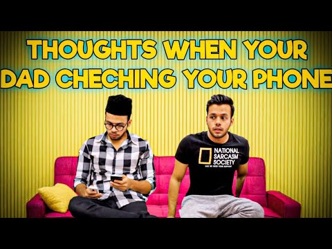Thoughts When Your Dad Checks Your Phone || Hyderabad Diaries