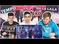 NON KPOP FANS REACT TO EXO - TEMPO + OH LA LA LA | Русские парни реагирует на EXO | BAH