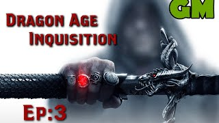 Dragon Age Inquisition Ep:3 The Hinterlands