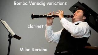 Clarinet Carnival of Venice variations - Milan Rericha