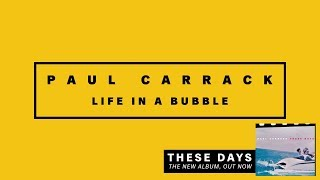 Watch Paul Carrack Life In A Bubble video