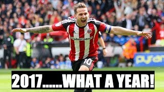 SHEFFIELD UNITED 2017 (WHAT A YEAR....)