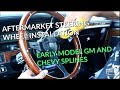 Aftermarket steering wheel install on early GM splines, Chevy vehicles, Ididit, Flaming River.