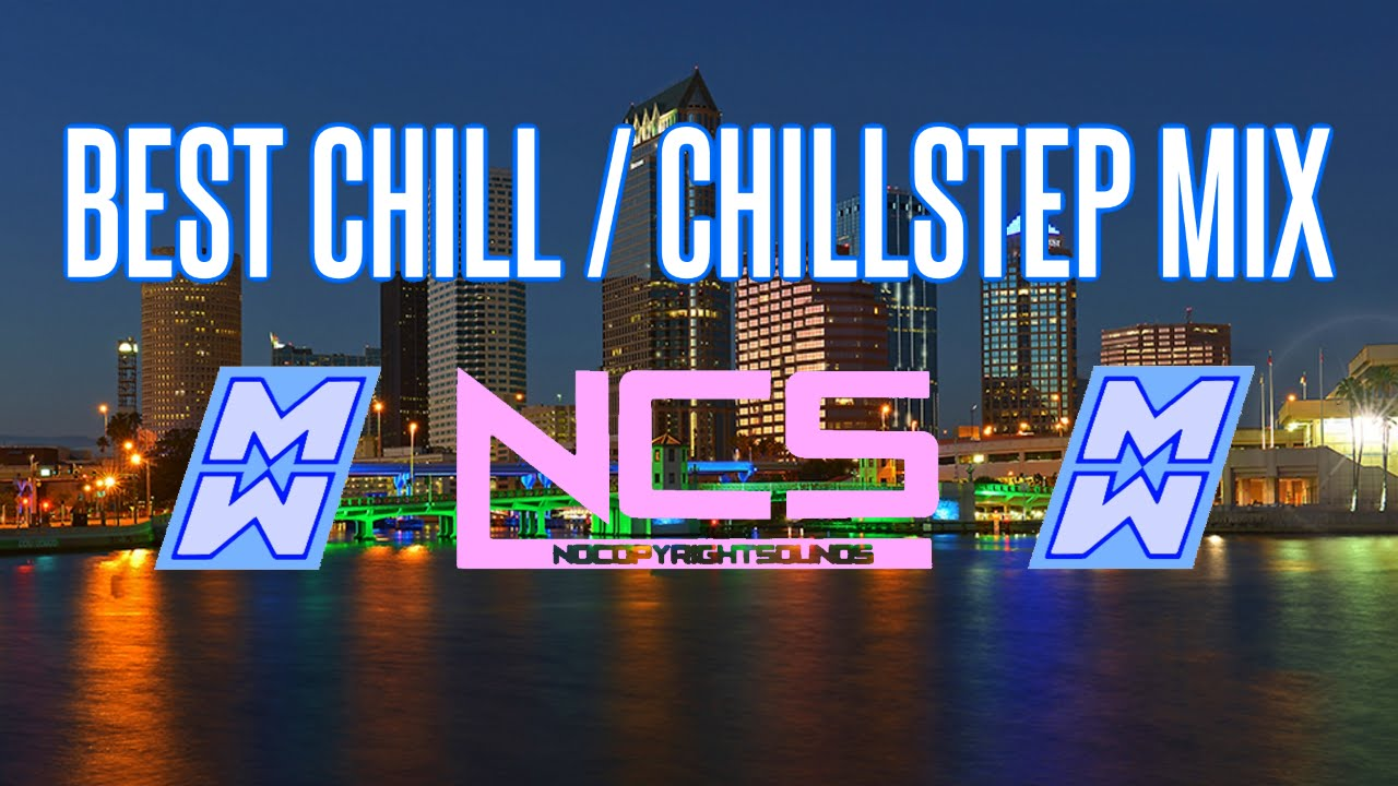 1 HOUR CHILL MIX - NCS Chill-Out | Chillstep Mix | Deep House - GAMING MIX  | Study Music