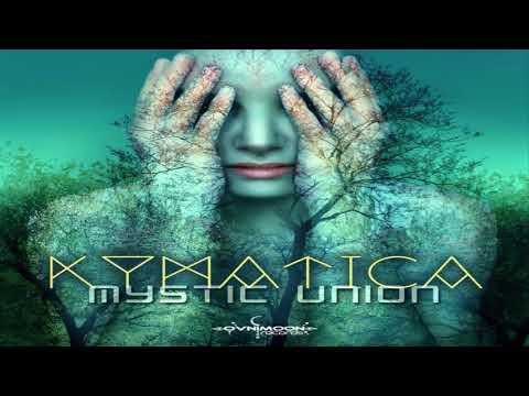 KYMATICA - Mystic Union 2017 [Full Album]