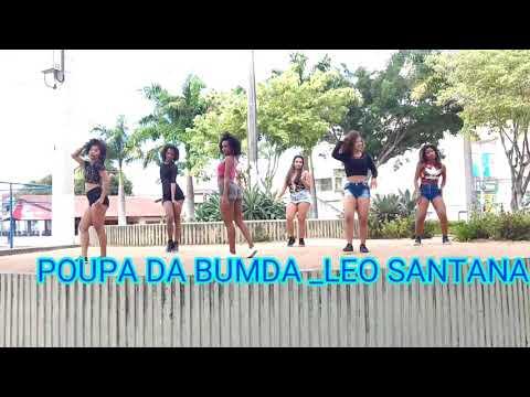 POUPA DA BUNDA _LEO SANTANA (coreografia Fernanda Silva )