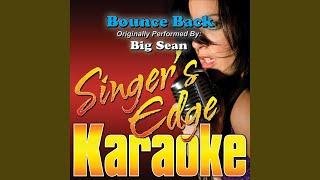 Bounce Back (Originally Performed by Big Sean) (Karaoke)