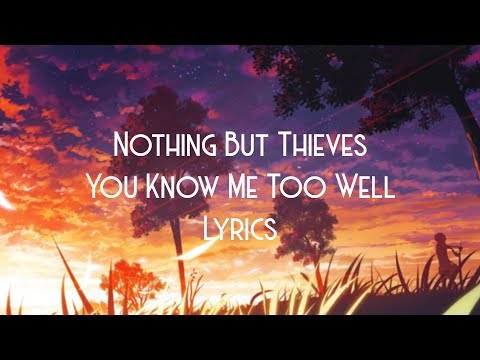 Nothing But Thieves - You Know Me Too Well JBX