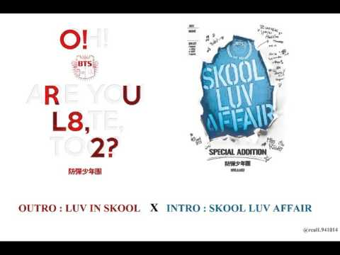 방탄소년단 BTS - Skool Luv Affair (Intro X Outro)
