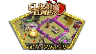 Let's play Clash Of Clans #093 - CW 15 IV [Deutsch / German][LP iOS IPhone]