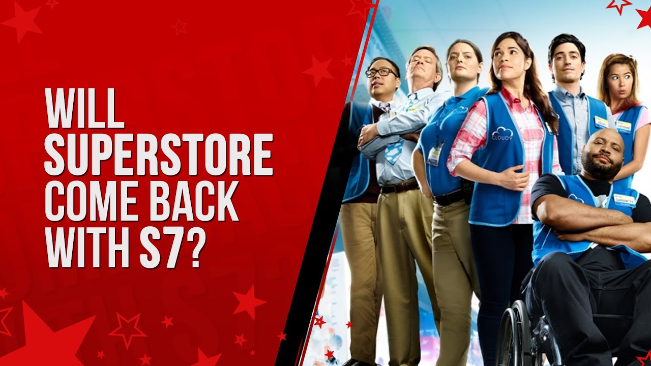 Download Is Superstore show came back with 7 season?