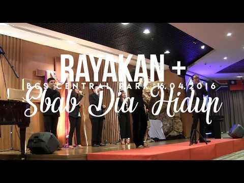 Rayakan + Sbab Dia Hidup