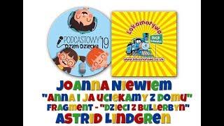 """Podcastowy Dzień Dziecka 2019 - fragment """"Dzieci z Bullerbyn"""" czyta Joanna Niewiem!"""
