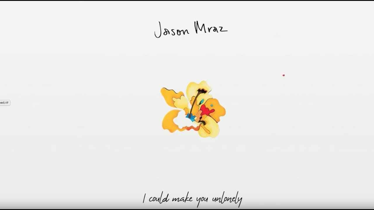 Jason Mraz - Unlonely [Official Lyric Video] #1
