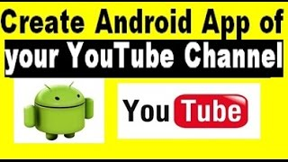 Video how to create android app of your youtube channel for free download MP3, 3GP, MP4, WEBM, AVI, FLV September 2018