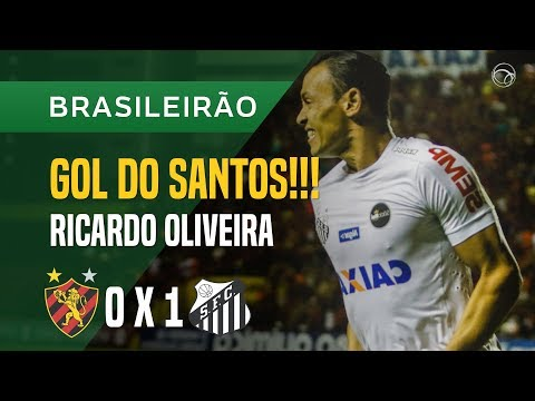 GOL (RICARDO OLIVEIRA) - SPORT X SANTOS - 19/10 - BRASILEIRÃO 2017