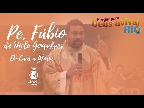 PE. FÁBIO DE MELO GONÇALVES // OS FRUTOS DO PREGAR PARA DEUS AVIVAR