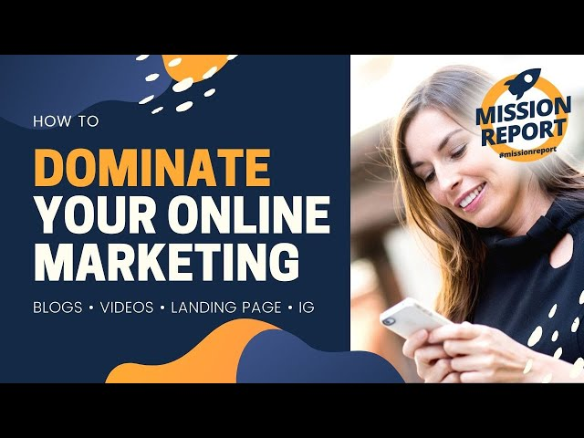 #missionreport - How to dominate your online marketing A to Z!