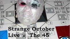 Strange October / History Mirrored Heart - Live @ the 45 ep