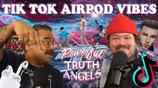 TIK TOK SKATEBOARDER AIRPOD VIBES, NO CAP | Powerful Truth Angels | EP 4