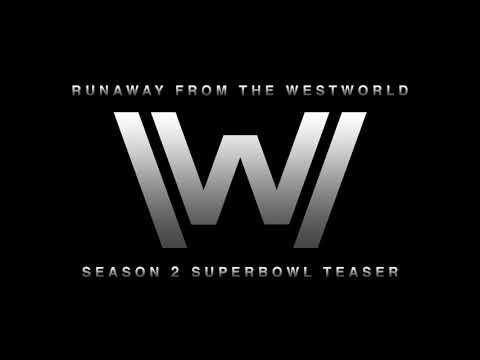 Westworld Season 2 Super Bowl Ad  - Runaway | Trailer Music