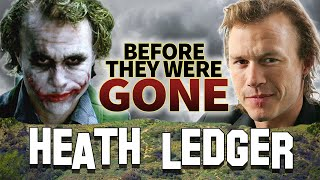 HEATH LEDGER - Before They Were DEAD