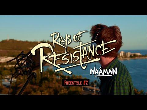Naâman - Rays Of Resistance Freestyle #2 - Run Away