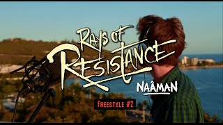 Naâman - Rays Of Resistance Freestyle #2 - Run Away