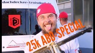Dachdecker / 25k ABO - SPECIAL!