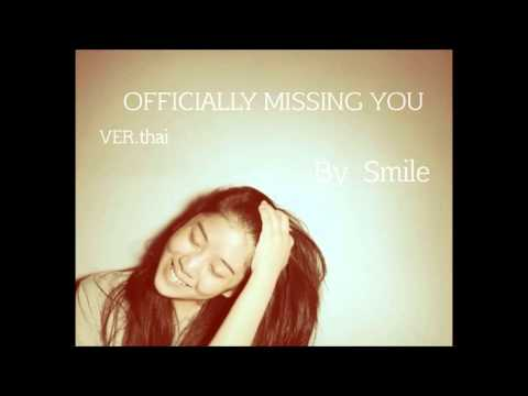 Officially Missing you Ver.thai By smile