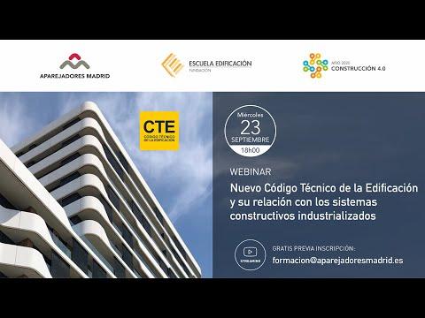 Nuevo CTE y su relación con los sistemas constructivos industrializados