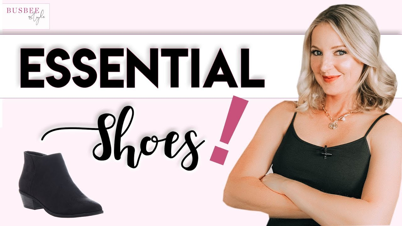 10 Shoes Every Woman Needs!