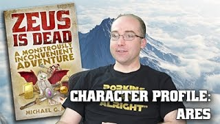 Zeus Is Dead - Character Profile: Ares