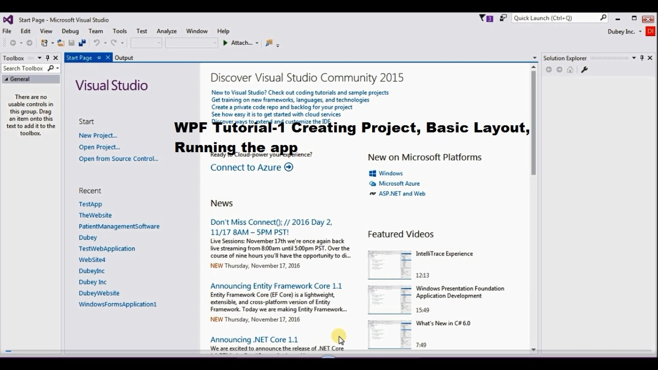 Tutorial 1- Creating a WPF project, basics of App (Layout, Grid,Running the  project)