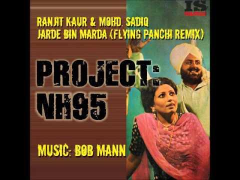 Jarde Bin Marde Flying Panchi Remix Bob Mann ft. Ranjit Kaur & Mohd Sadiq