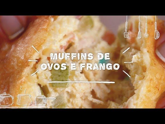 Muffins de Ovos e Frango - Sabor com Carinho (Tijuca Alimentos)