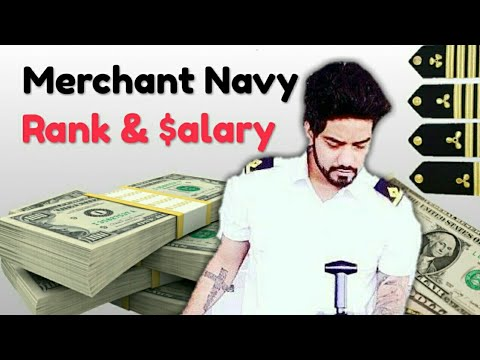 Merchant Navy Ranks and Salary | Rank wise salary
