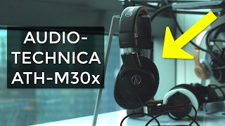 Audio-Technica ATH-M30x: An HONEST Review (2017)