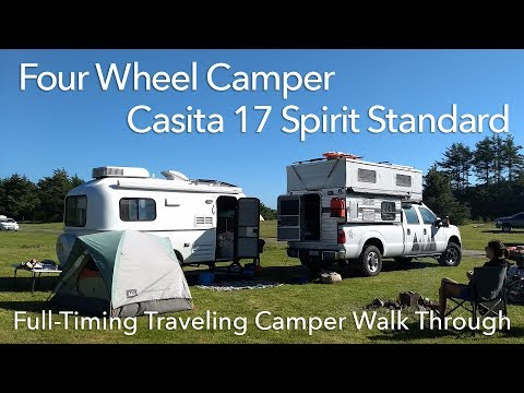 Walk Through of Our Four Wheel Camper & Casita 17 Travel Trailer